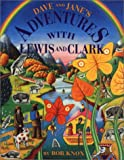 img - for Dave & Janes Adventures with Lewis & Clark book / textbook / text book
