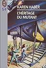L'Héritage du mutant par Haber