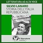 Storia dell'Italia repubblicana | Silvio Lanaro