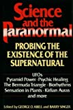 img - for Science and the Paranormal: Probing the Existence of the Supernatural book / textbook / text book