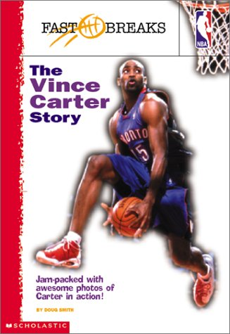 Sale alerts for Scholastic Paperbacks NBA Fast Breaks the Vince Carter Story - Covvet