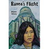 RAVEN'S FLIGHTby Diane Silvey