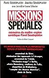 Missions spéciales: Mémoires du maître-espion soviétique Pavel Soudoplatov (French Edition) (2020218453) by Soudoplatov, Pavel