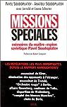 Missions spéciales : Mémoires du maître-espion soviétique Pavel Soudoplatov par Soudoplatov