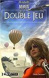 echange, troc Elizabeth Moon - Heris Serrano, tome 2 : Double jeu