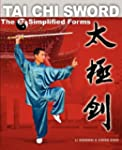 Tai Chi Sword: The 32 Simplified Forms