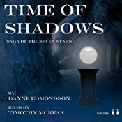 Time of Shadows: Saga of the Seven Stars | Dayne Edmondson