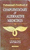 Professional's Handbook of Complementary & Alternative Medicines (1582550980) by Fetrow, Charles W.