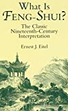 img - for What Is Feng-Shui?: The Classic Nineteenth-Century Interpretation book / textbook / text book