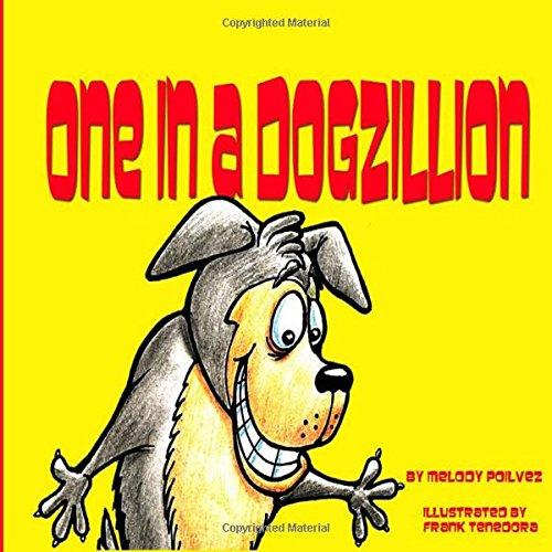 One in a Dogzillion: Volume 1