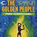 The Golden People (       UNABRIDGED) by Fred Saberhagen Narrated by Tristan Morris