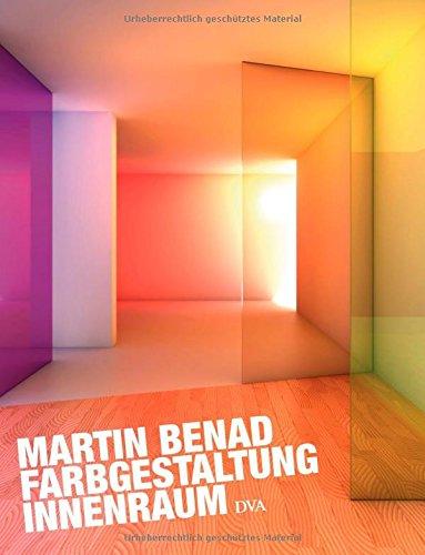 Farbgestaltung Innenraum: Amazon.de: Martin Benad, Jürgen ...