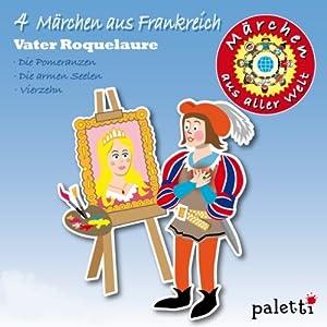 4 Märchen aus Frankreich (Märchen aus aller Welt) Hörbuch