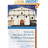 Explorer's Guide Granada, San Juan del Sur & Southwest Nicaragua: A Great Destination (Explorer's Great Destinations...