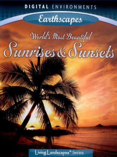 The world's most beautiful sunrises & sunsets (No Dialog)