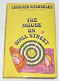 The Mouse on Wall Street (0688025951) by Wibberley, Leonard