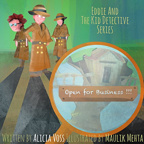 Free Kindle Book : Open for Business: Eddie and The Kid Detectives Series, A Fun Children