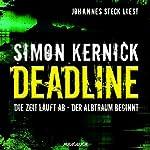 Deadline [German Edition] | Simon Kernick