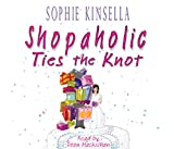 Sophie Kinsella Shopaholic Ties The Knot: (Shopaholic Book 3)