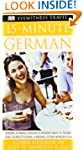 15-Minute German: Speak German in jus...