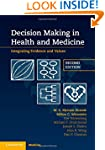 Decision Making in Health and Medicin...