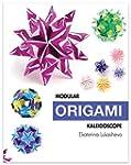 Modular Origami Kaleidoscope: 30 Mode...