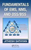 Fundamentals of EMS, NMS and OSS/BSS