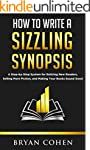 How to Write a Sizzling Synopsis: A S...