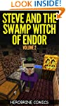 Steve and the Swamp Witch of Endor: T...