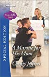 A Marine for His Mom (Sugar Falls, Idaho)