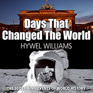 Days that Changed the World Hörbuch