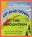 Up and Down the Mountain: Helping Chi...