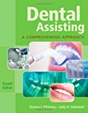 img - for Dental Assisting: A Comprehensive Approach (with Studyware) book / textbook / text book