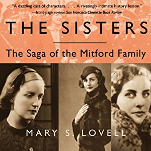 The Sisters: The Saga of the Mitford Family | [Mary S. Lovell]