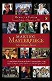 img - for Making Masterpiece: 25 Years Behind the Scenes at Sherlock, Downton Abbey, Prime Suspect, Cranford, Upstairs Downstairs, and Other Great Shows book / textbook / text book
