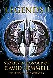 Legends 2: Stories in Honour of David Gemmell
