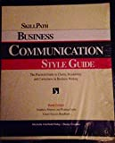 Business Communication Style Guide: The Practical Guide to Clarity, Readability and Correctness in Business Writing