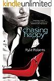 Chasing Happy (English Edition)