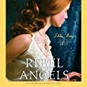 Rebel Angels (       UNABRIDGED) by Libba Bray Narrated by Josephine Bailey