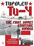 Tupolev Tu-4: The First Soviet Strate...