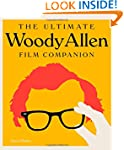 The Complete Woody Allen: Everything...