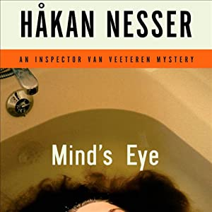Mind's Eye: An Inspector Van Veeteren Mystery | [Håkan Nesser, Laurie Thompson (translator)]