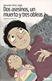 img - for DOS ASESINOS, UN MUERTO Y TRES OBLEAS (Spanish Edition) book / textbook / text book