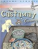 Castaway Creamy