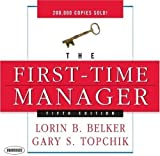 img - for The First Time Manager by Loren B. Belker (2008-07-01) book / textbook / text book