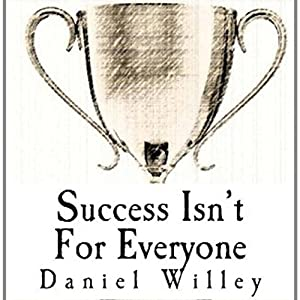 Success Isn't for Everyone Audiobook