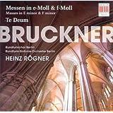Bruckner: Masses Nos. 2 and 3 & Te Deum