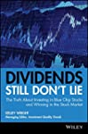 Dividends Still Don't Lie: The Truth...