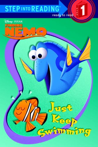 Finding Nemo: Just Keep Swimming (Step Into Reading. Step 1)