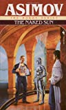 The Naked Sun (0553293397) by Asimov, Isaac